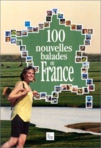 100 nouvelles balades en France