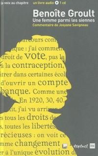 Benoîte Groult, une femme parmi les siennes (1CD audio)