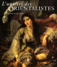 L'univers des orientalistes