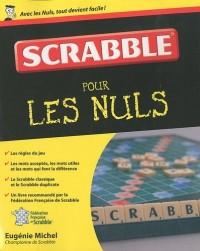SCRABBLE POUR LES NULS
