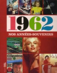 Annees Mémoire 1962