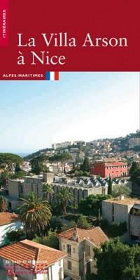 La villa Arson à Nice version française
