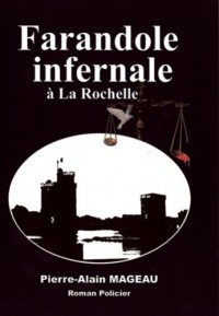 Farandole Infernale a la Rochelle