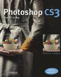 Photoshop CS3 : Pour PC et Mac