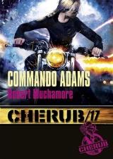 Cherub, Tome 17 : Commando Adams [Poche]