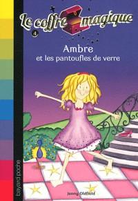 AMBRE ET LES PANTOUFLES DE VERRE - N4