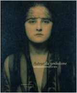 Autour du symbolisme : Photographie et peinture du 19e siècle