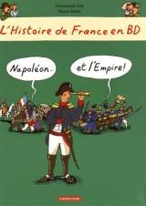 L'histoire de France en BD  Tome 9 : Napoléon et l'Empire !