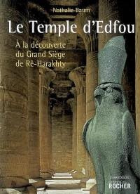 Le temple D'Edfou.