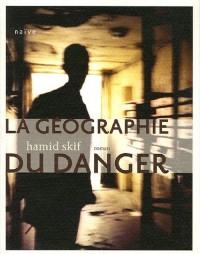 La Géographie du danger