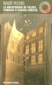 La Bibliothèque de Villers : Suivi de Tombeau d'Agatha Christie