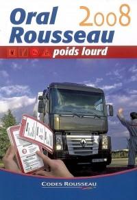 Oral Rousseau Interrogation : Permis Poids Lourd C-E (C) - D-E (D)
