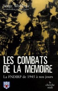 Les combats de la mémoire 1945-2005