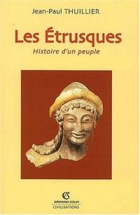 Les Etrusques. Histoire d'un peuple