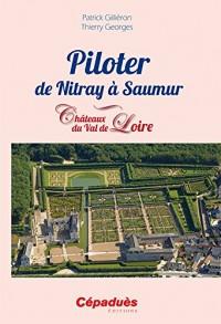 Piloter de Nitray à Saumur