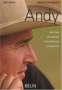 Andy : Hommes et chevaux naturellement partenaires