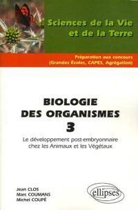 Biologie des organismes : Tome 3, Le développement post-embryonnaire chez les Animaux et les Végétaux