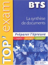 Top'Exam La synthèse de documents BTS