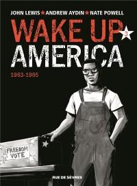 Wake up America, Tome 3 : 1963-1968