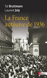 La France antijuive de 1936. édition revue et corrigée