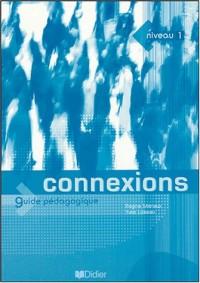 Connexions 1 (Guide pédagogique)