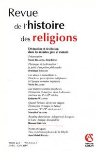 Revue de l'histoire des religions - Tome 224 (2/2007). Divination et révélation dans les mondes grec et romain