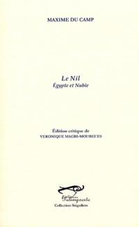 Le Nil : Egypte et Nubie