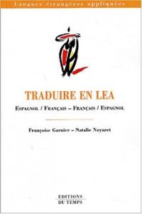 Traduire en LEA : Espagnol/Français - Français/Espagnol
