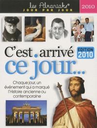 C'Est Arrive Ce Jour... 2010