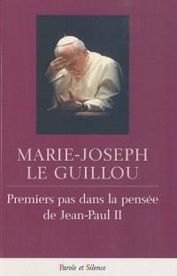 Premiers pas dans la pensée de Jean-Paul II