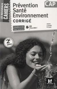 Les Nouveaux Cahiers - Prévention Santé Environnement - CAP Corrigé