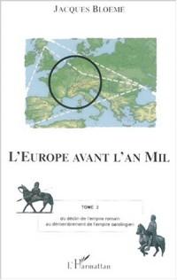 L'Europe avant l'an mil