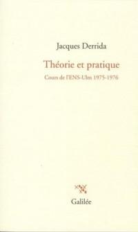 Théorie et pratique : Cours de l'ENS-Ulm 1975-1976