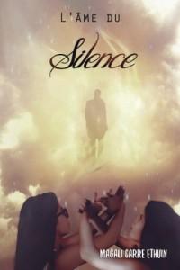 L'âme du Silence
