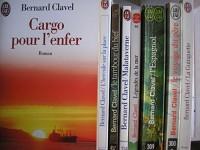 bernard clavel - lot 8 livres : cargo pour l'enfer - l'hercule sur la place - le tambour du bief - malataverne - légendes de la mer - l'espagnol - le voyage du pere - la guinguette