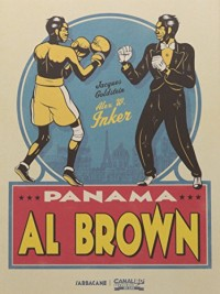 Panama Al Brown Édition Collector Canal BD