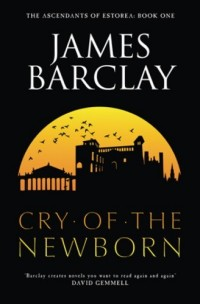 Cry of the Newborn: The Ascendants of Estorea Book 1 (The Acendants Of Estorea) (English Edition)