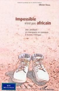 Impossible n'est pas africain