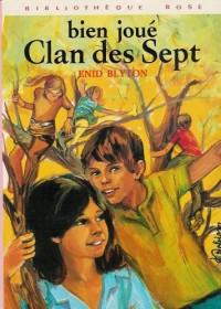Bien joué : Clan des sept : Collection : Bibliothèque cartonnée & illustrée