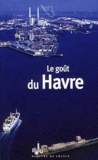 Le Gout du Havre