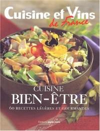Cuisines bien-être : 60 recettes légères et gourmandes