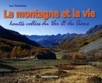 La montagne et la vie : Paysages & vie traditionnelle hautes vallées du Var & du Cians (cantons de Guillaumes, Puget-Théniers et Entrevaux)