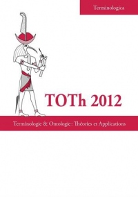 Toth 2012 : Terminologie & ontologie : théories et applications