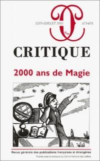Critique, numéro 673-674 : 2000 ans de Magie