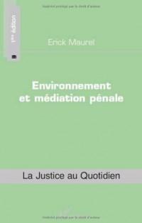 Environnement et médiation pénale