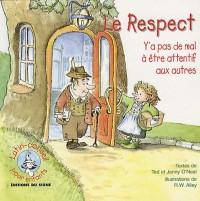 Le respect : y'a pas de mal à être attentif aux autres