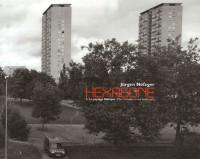 Hexagone : Tome 1, Le paysage fabriqué Le paysage périurbain et de loisir 1995-2001, édition bilingue français-anglais