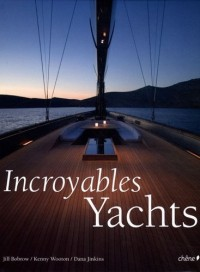 Incroyables yachts