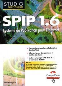 SPIP 1.6 : Système de publication pour l'internet (CD-Rom inclus)