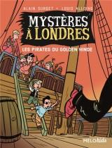 Mysteres a londres tome 2 -  les pirates du golden hinde (coll. melokids) [Poche]